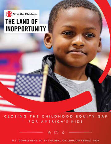 Cover of the 2020 US Childhood Report, 'The Land of Inopportunity: Closing the Childhood Equity Gap for America's Kids.'